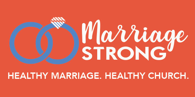 Marriage Strong - First Baptist Church San Antonio